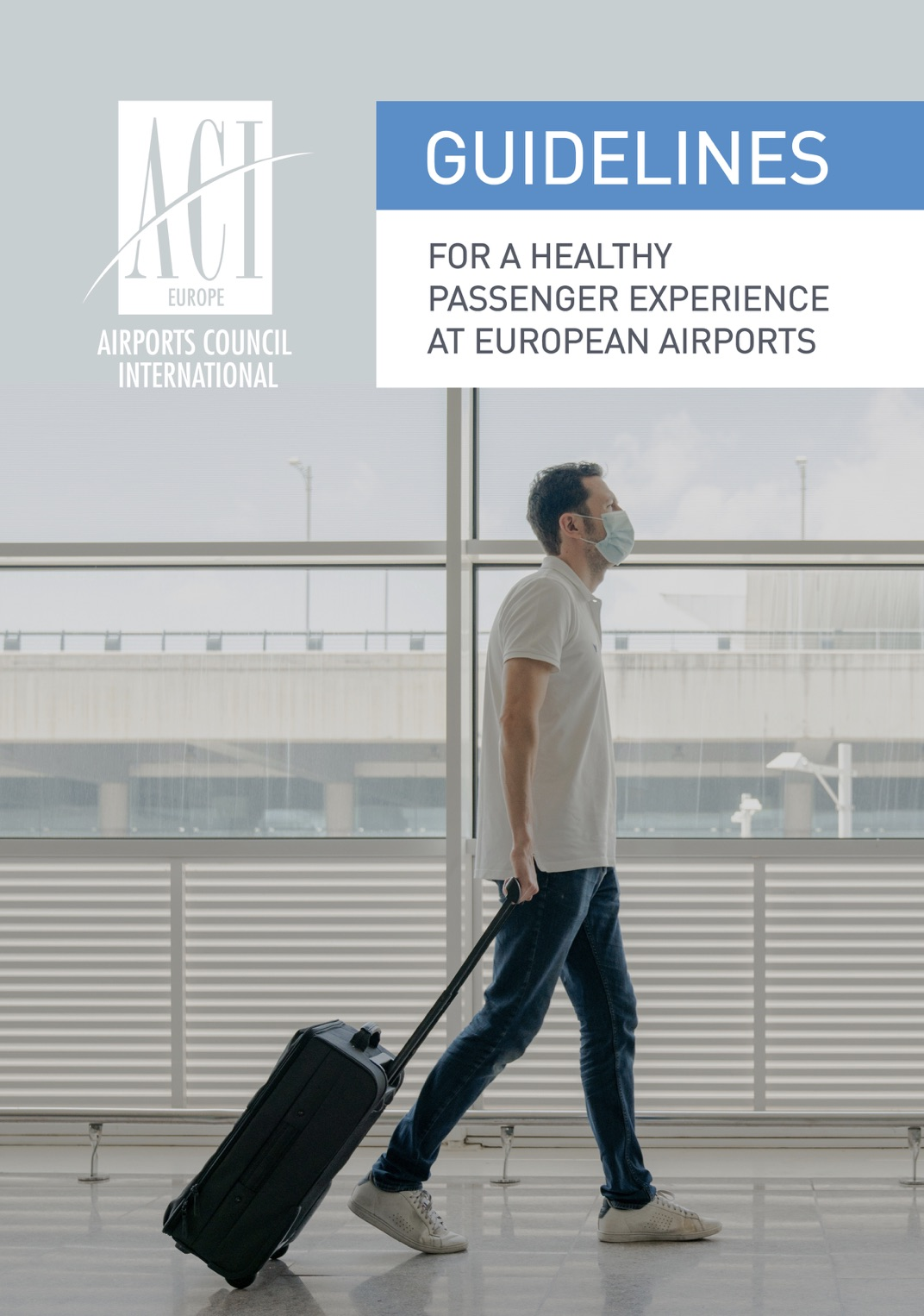 Guidelines for a healthy passenger experience at airports